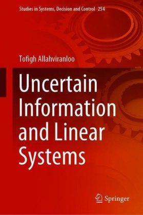 Uncertain Information and Linear Systems