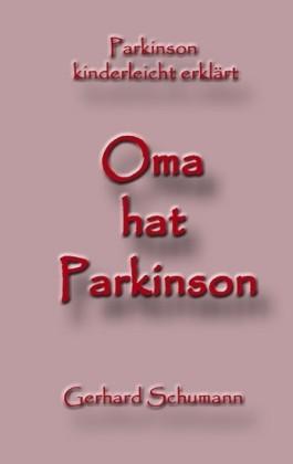 Oma hat Parkinson
