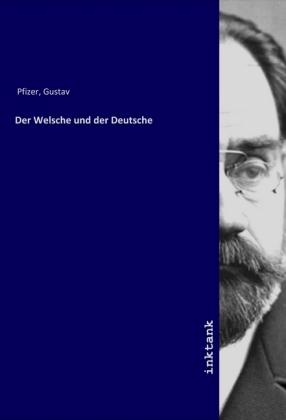 Der Welsche und der Deutsche