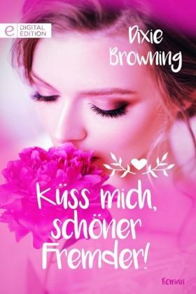 Küss mich, schöner Fremder!