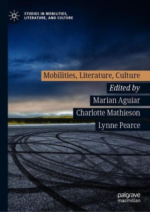 Mobilities, Literature, Culture