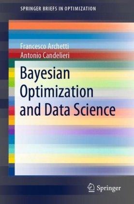 Bayesian Optimization and Data Science