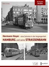 Hermann Hoyer - eine Zeitreise in die Vergangenheit