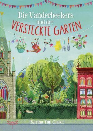 Die Vanderbeekers und der versteckte Garten