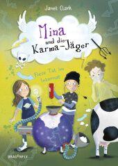 Mina und die Karma-Jäger - Fiese Tat im Internat