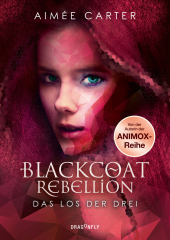 Blackcoat Rebellion - Das Los der Drei Cover