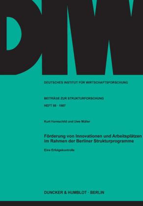 Förderung von Innovationen und Arbeitsplätzen im Rahmen der Berliner Strukturprogramme.