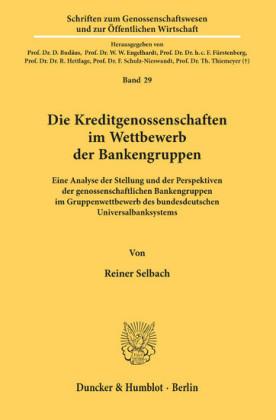 Die Kreditgenossenschaften im Wettbewerb der Bankengruppen.
