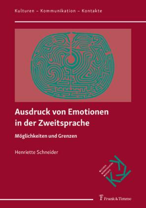Ausdruck von Emotionen in der Zweitsprache