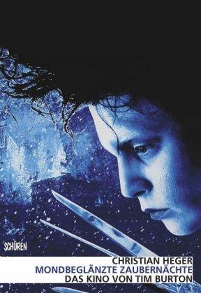 Mondbeglänzte Zaubernächte - Das Kino von Tim Burton