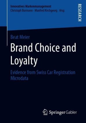 Brand Choice and Loyalty