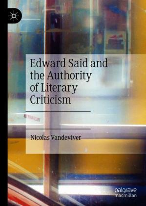 Edward Said and the Authority of Literary Criticism