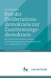 Von der Deliberationsdemokratie zur Zustimmungsdemokratie