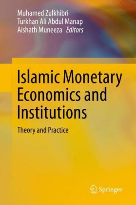 Islamic Monetary Economics and Institutions
