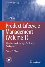 Product Lifecycle Management (Volume 1)