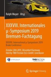 XXXVIII. Internationales ?-Symposium 2019 Bremsen-Fachtagung