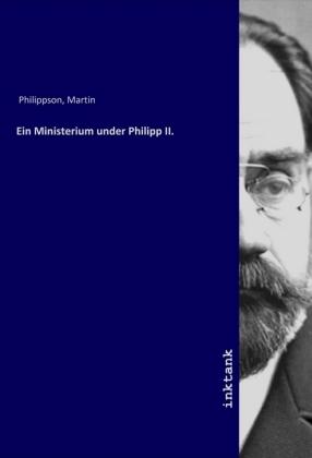 Ein Ministerium under Philipp II.