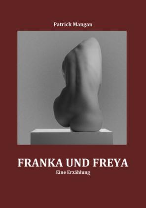 Franka und Freya
