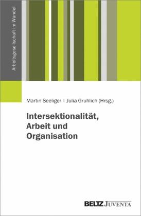 Intersektionalität, Arbeit und Organisation