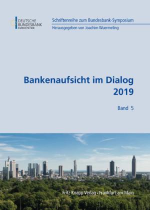 Bankenaufsicht im Dialog 2019