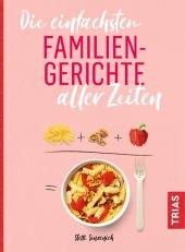 Die einfachsten Familiengerichte aller Zeiten Cover