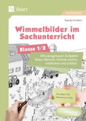 Wimmelbilder im Sachunterricht - Klasse 1/2, m. CD-ROM