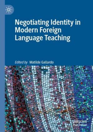 Negotiating Identity in Modern Foreign Language Teaching