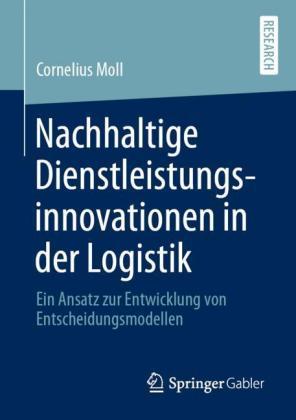Nachhaltige Dienstleistungsinnovationen in der Logistik