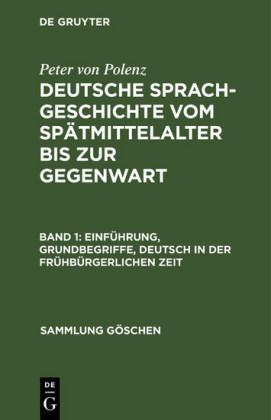 Einführung, Grundbegriffe, Deutsch in der frühbürgerlichen Zeit