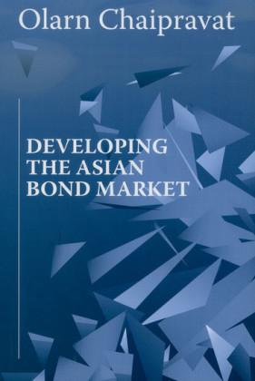 Developing the Asian Bond Market