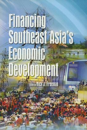 Financing Southeast Asia's Economic Development