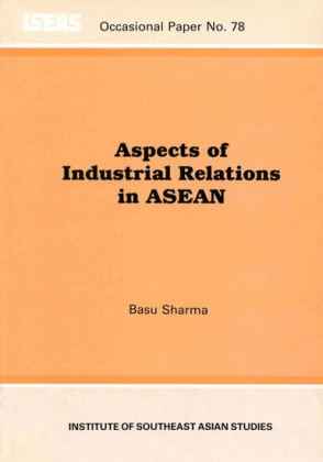 Aspects of Industrial Relations in ASEAN