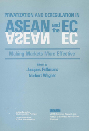 Privatization and Deregulation in ASEAN and the EC