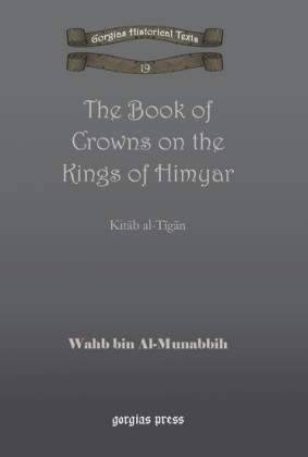 The Book of Crowns on the Kings of Himyar