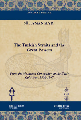 The Turkish Straits and the Great Powers
