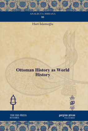 Ottoman History as World History
