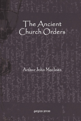 The Ancient Church Orders