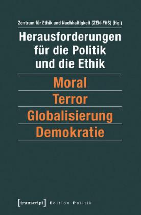 Herausforderungen für die Politik und die Ethik