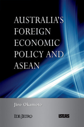 Australia's Foreign Economic Policy and ASEAN