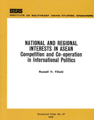 National and Regional Interests in ASEAN
