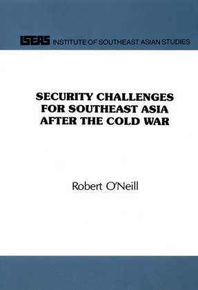 Security Challenges for Southeast Asia After the Cold War