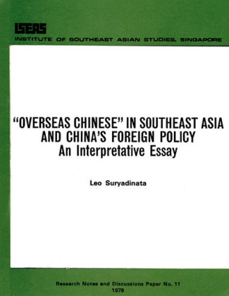 Overseas Chinese in Southeast Asia and China's Foreign Policy