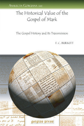 The Historical Value of the Gospel of Mark