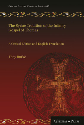 The Syriac Tradition of the Infancy Gospel of Thomas