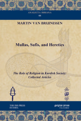 Mullas, Sufis, and Heretics
