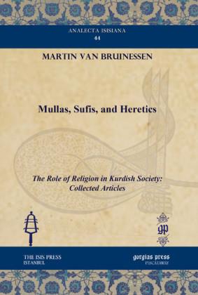 Mullas, Sufis, and Heretics