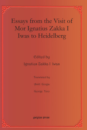 Essays from the Visit of Mor Ignatius Zakka I Iwas to Heidelberg