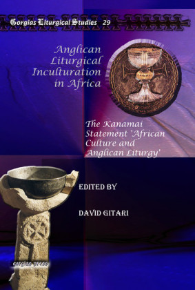 Anglican Liturgical Inculturation in Africa