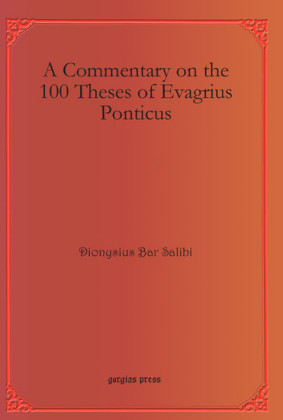 A Commentary on the 100 Theses of Evagrius Ponticus