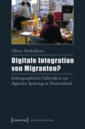 Digitale Integration von Migranten?